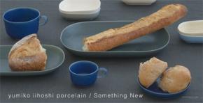 yumiko iihoshi porcelain / Something New
